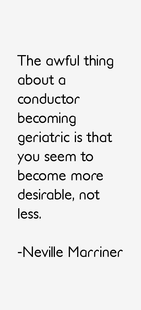 Neville Marriner Quotes
