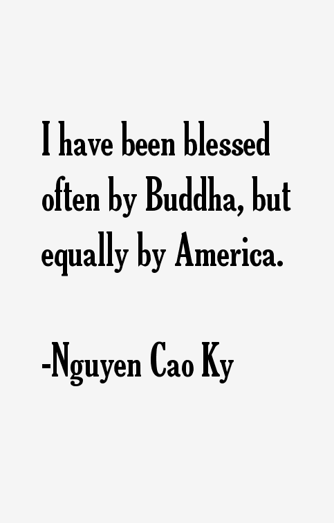 Nguyen Cao Ky Quotes