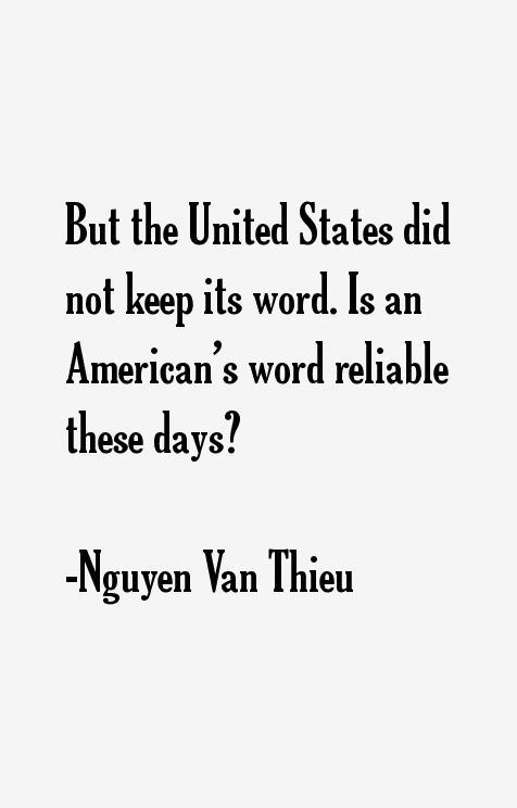Nguyen Van Thieu Quotes