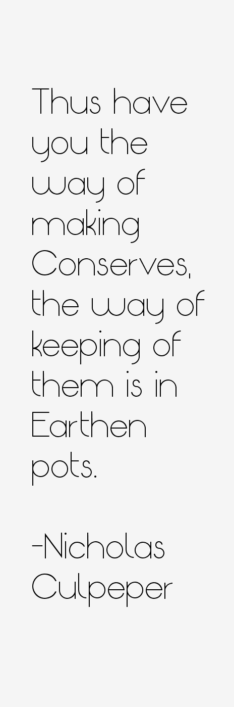 Nicholas Culpeper Quotes