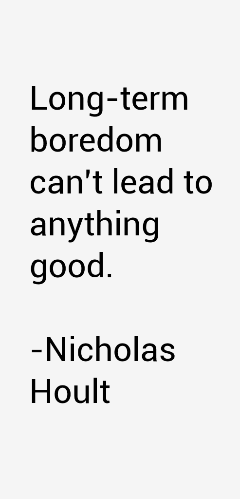 Nicholas Hoult Quotes