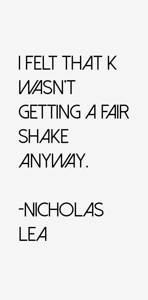 Nicholas Lea Quotes