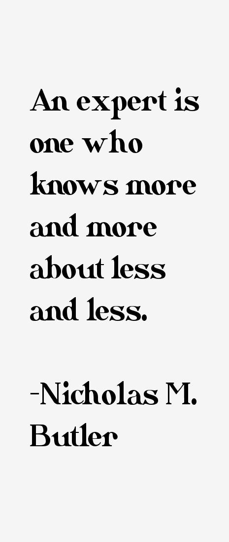 Nicholas M. Butler Quotes
