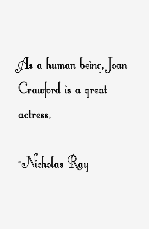 Nicholas Ray Quotes