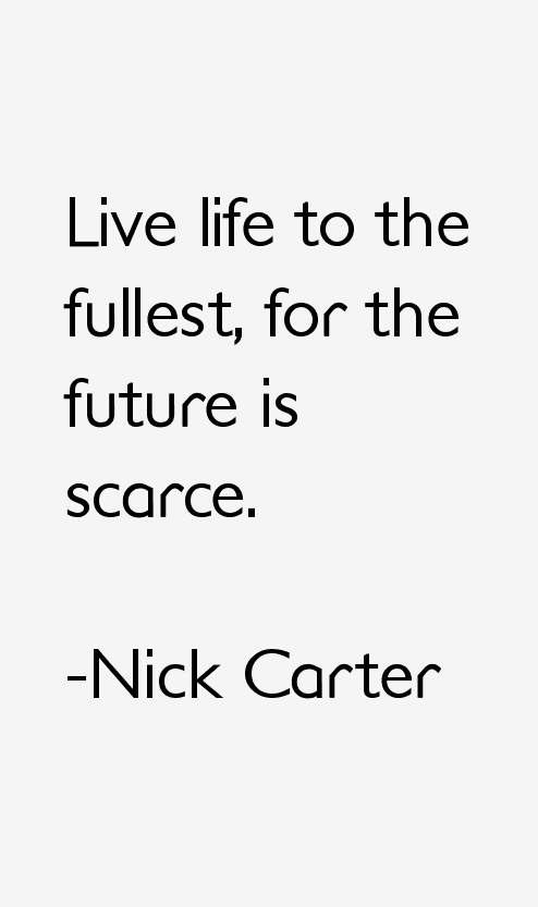 Nick Carter Quotes
