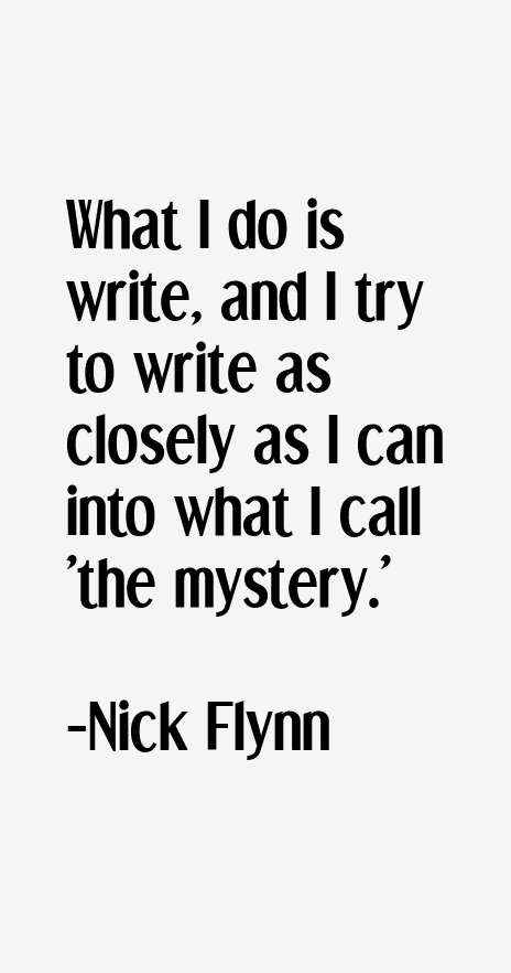 Nick Flynn Quotes