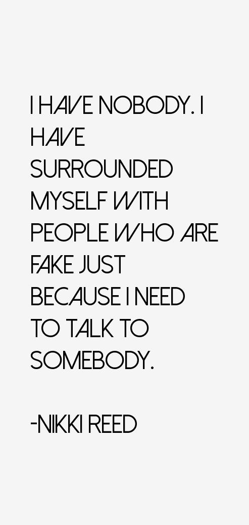 Nikki Reed Quotes