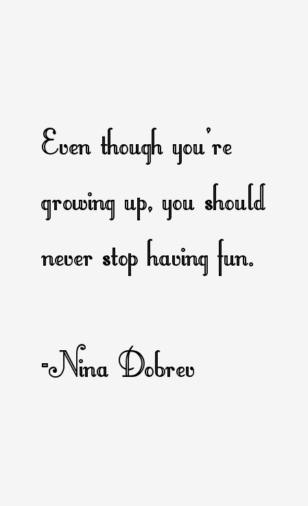 Nina Dobrev Quotes