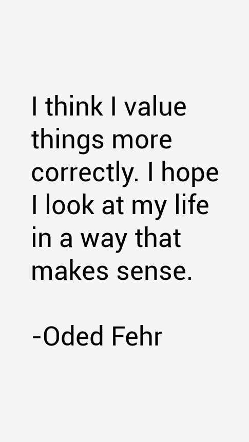 Oded Fehr Quotes