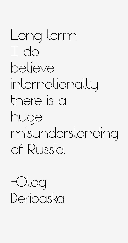 Oleg Deripaska Quotes
