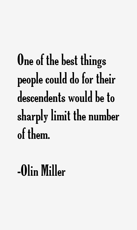 Olin Miller Quotes