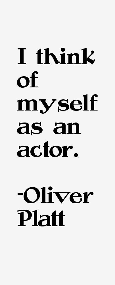 Oliver Platt Quotes