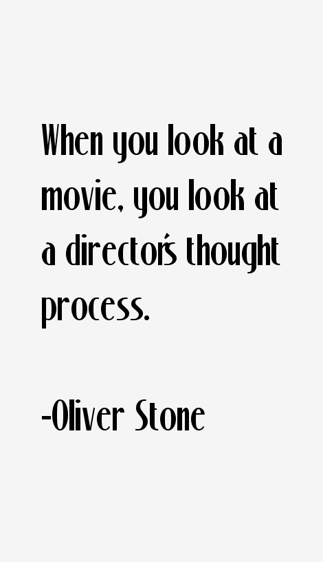Oliver Stone Quotes