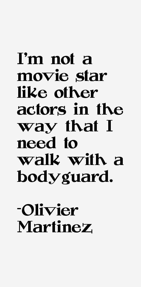 Olivier Martinez Quotes