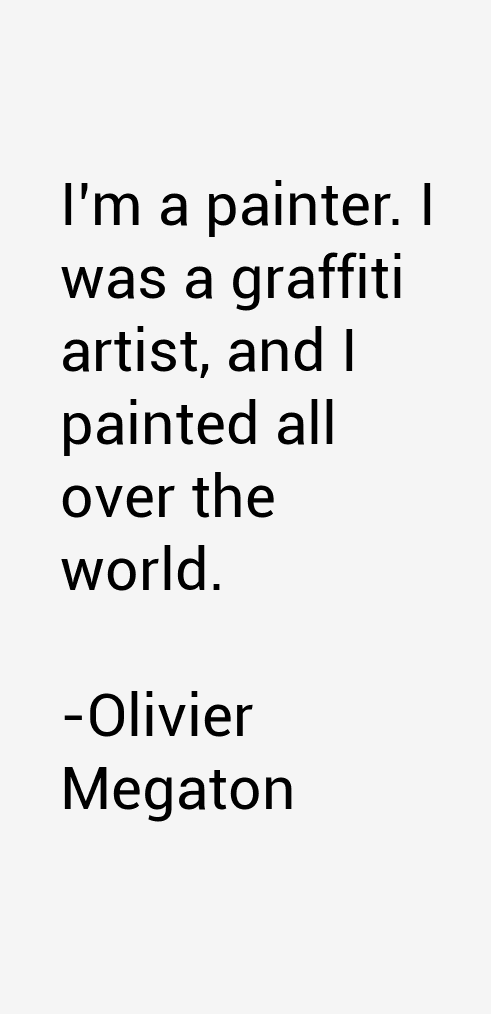 Olivier Megaton Quotes