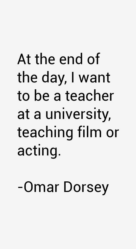 Omar Dorsey Quotes