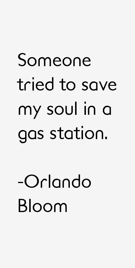 Orlando Bloom Quotes