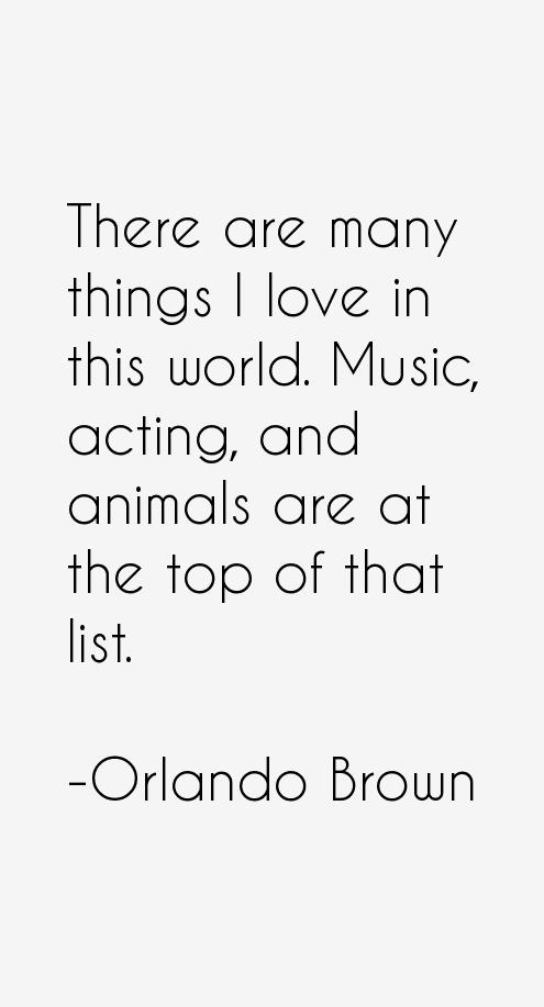 Orlando Brown Quotes