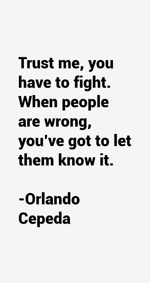 Orlando Cepeda Quotes