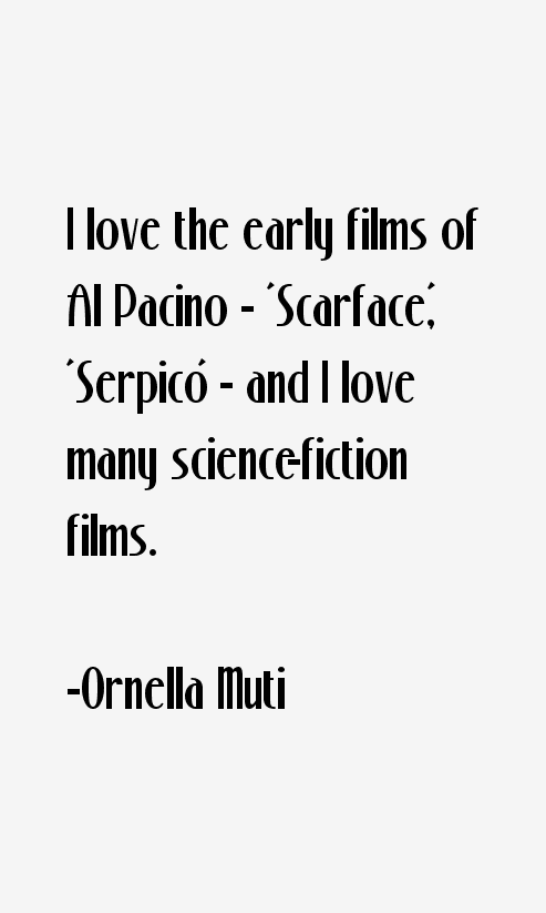 Ornella Muti Quotes