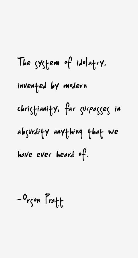 Orson Pratt Quotes