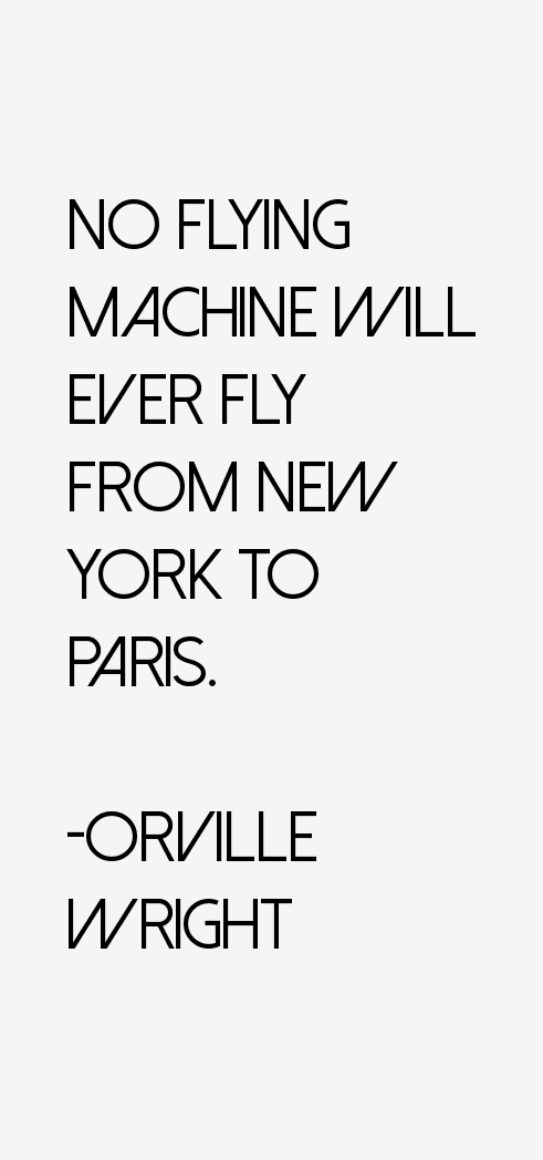 Orville Wright Quotes