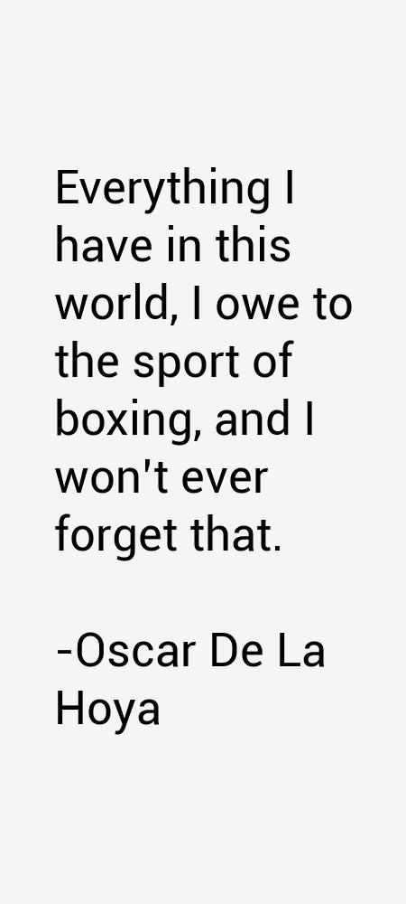 Oscar De La Hoya Quotes