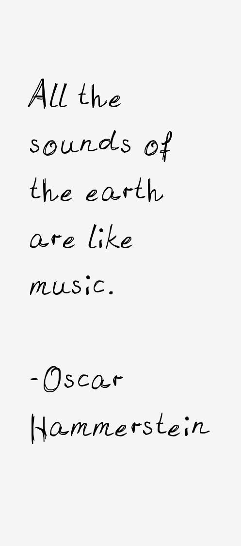 Oscar Hammerstein Quotes