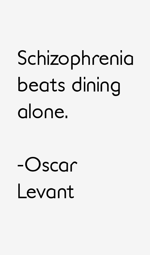 Oscar Levant Quotes