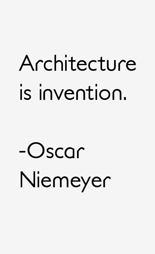 Oscar Niemeyer Quotes