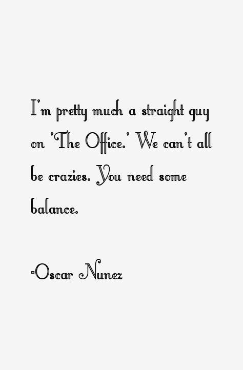 Oscar Nunez Quotes