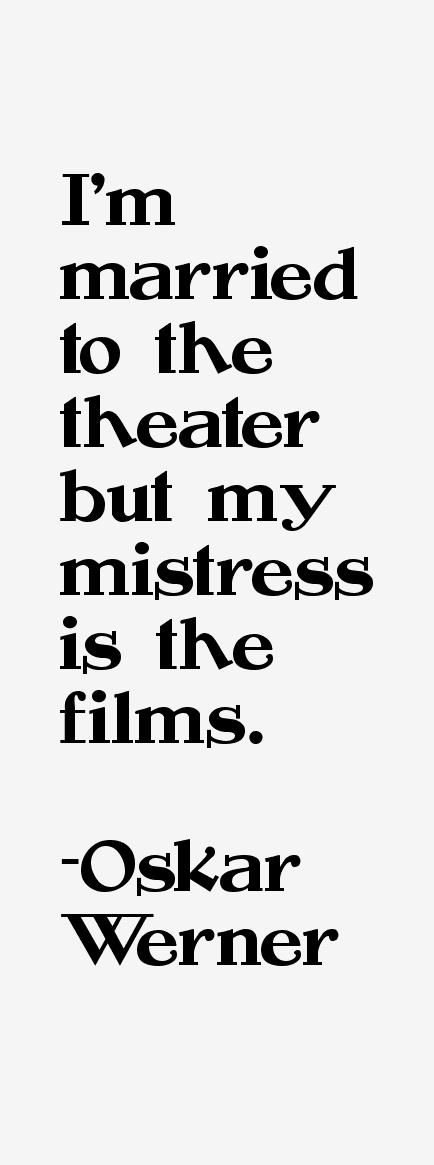 Oskar Werner Quotes