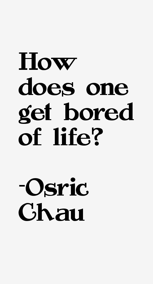 Osric Chau Quotes