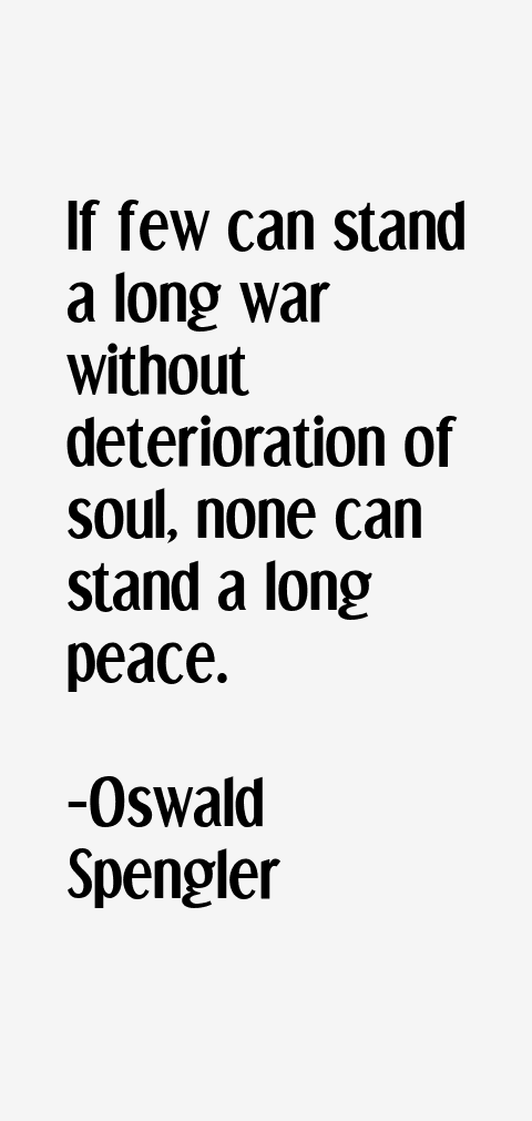Oswald Spengler Quotes
