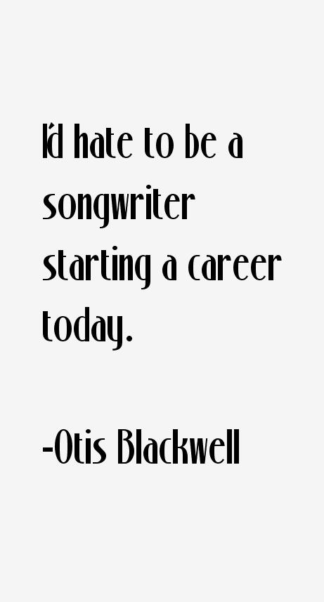 Otis Blackwell Quotes