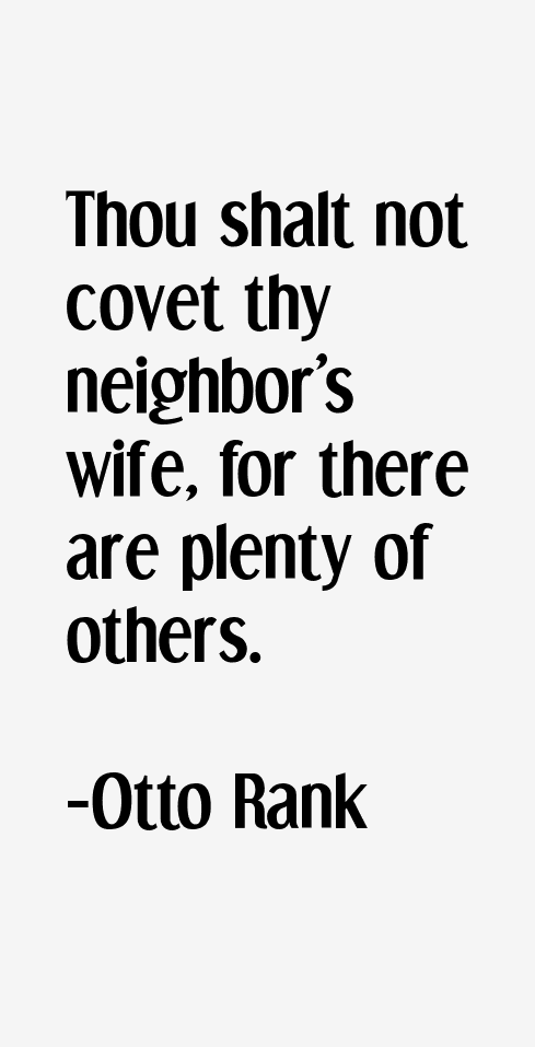 "Quotes Otto Rank Otto Rank Quotes · """