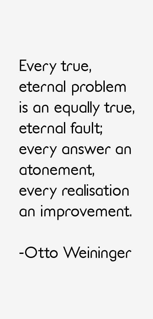 Otto Weininger Quotes