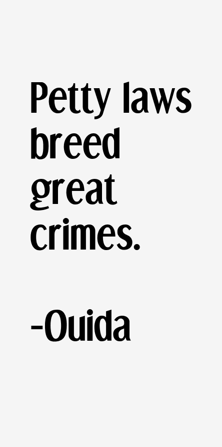 Ouida Quotes
