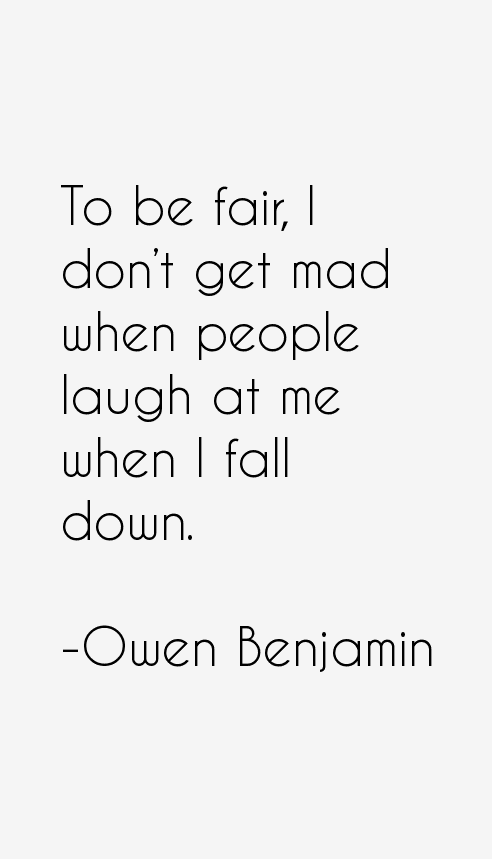 Owen Benjamin Quotes