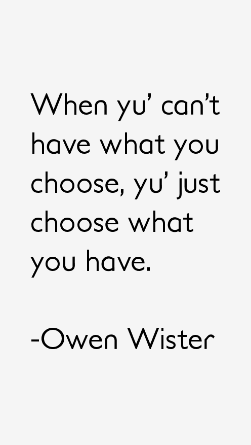 Owen Wister Quotes