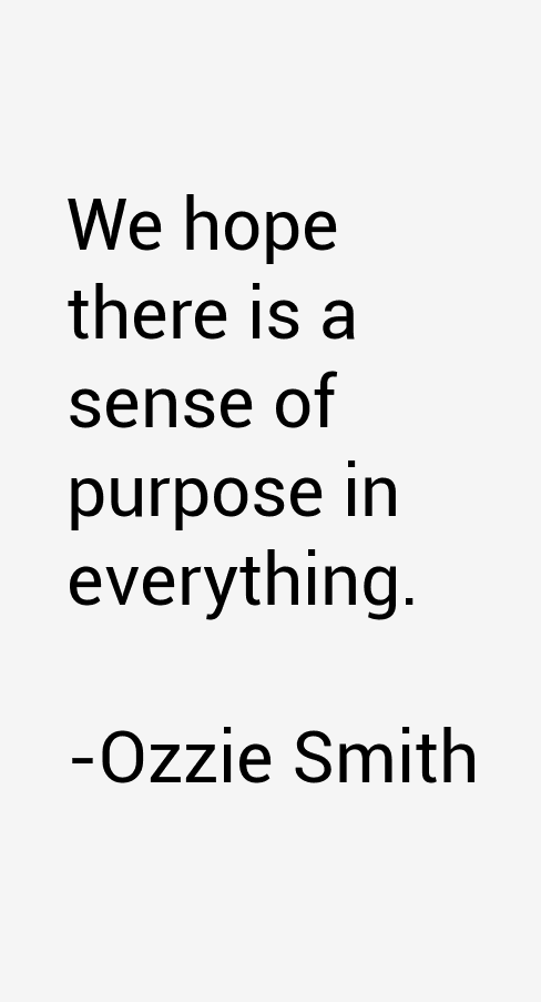 Ozzie Smith Quotes