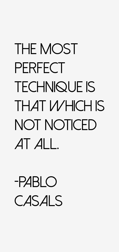 Pablo Casals Quotes