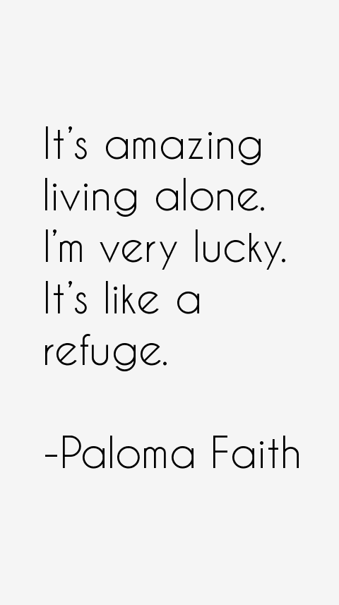 Paloma Faith Quotes