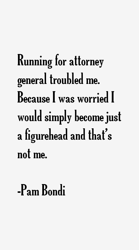 Pam Bondi Quotes
