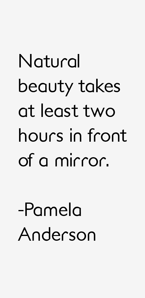 Pamela Anderson Quotes