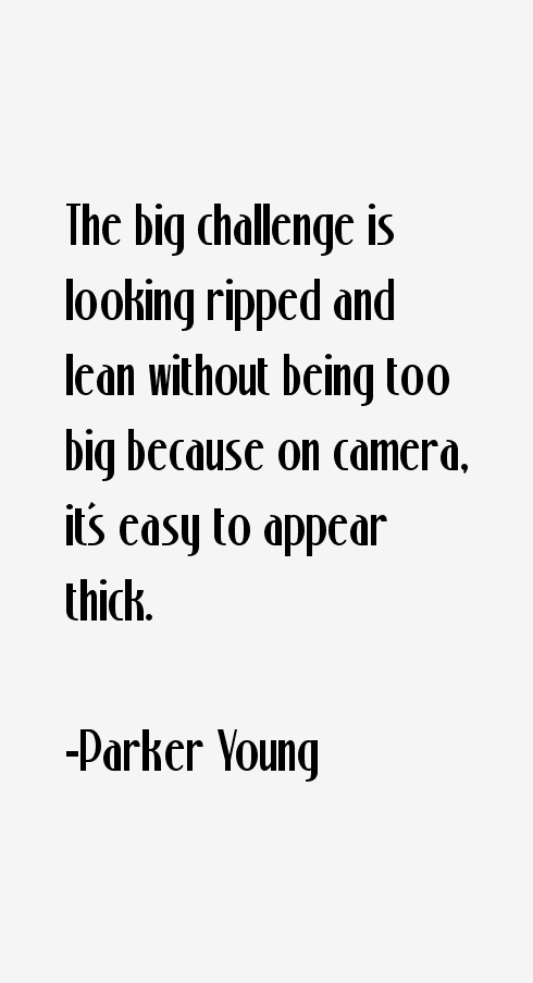 Parker Young Quotes