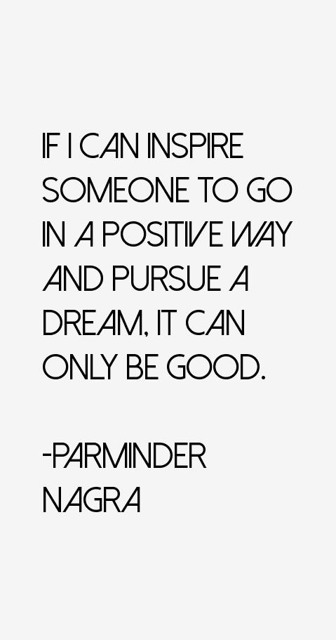 Parminder Nagra Quotes