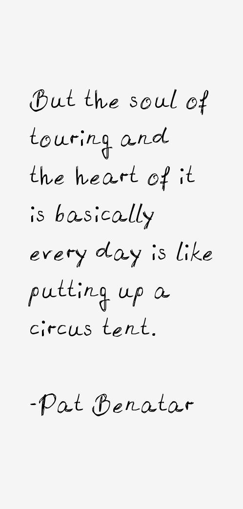 Pat Benatar Quotes