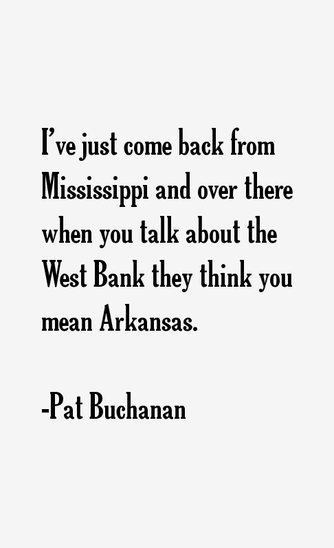 Pat Buchanan Quotes