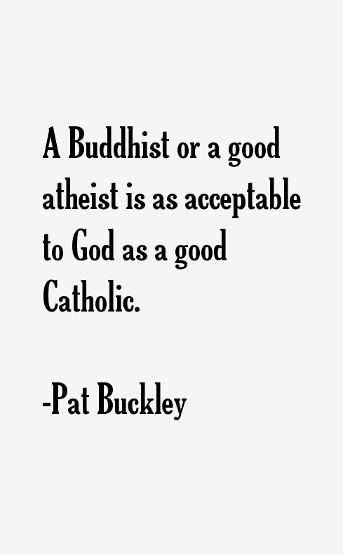 Pat Buckley Quotes